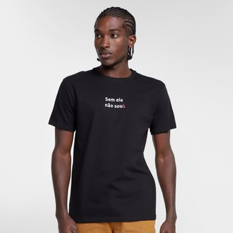 Camiseta Reserva Sem Ele Nao Sou Masculina