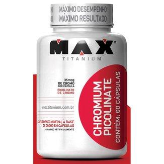 Chromium Picolinato 60 Cáps - Max Titanium
