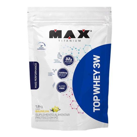 Top Whey 3W 1,8 kg Refil - Max Titanium -